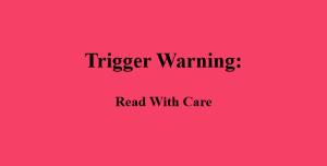 Trigger-warning